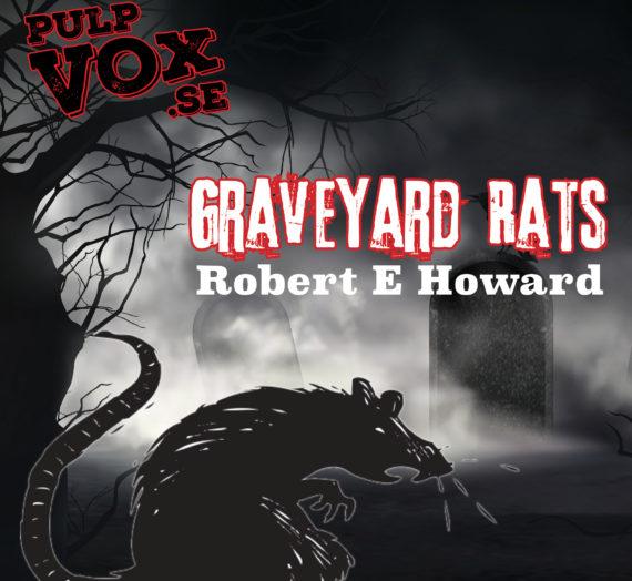 Graveyard Rats – Robert E Howard