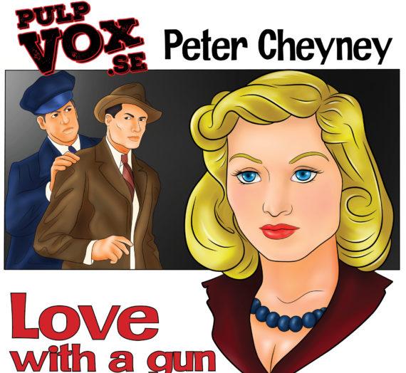 Love with a gun – Peter Cheyney