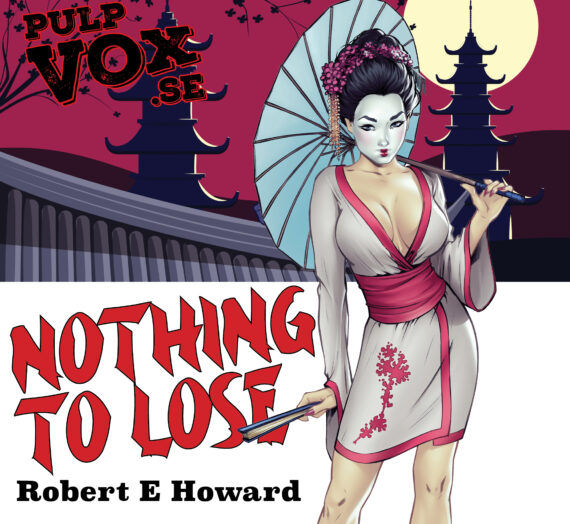 Nothing to Lose – Robert E Howard